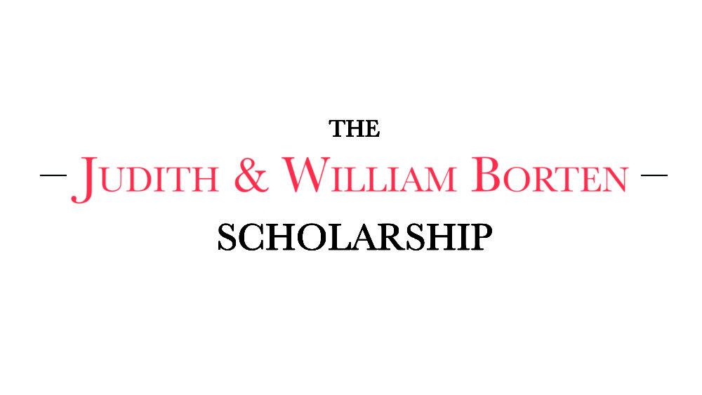 The Judith and William Borten Scholarship