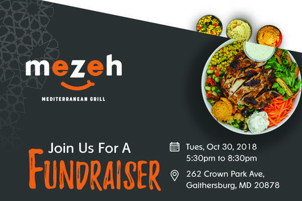 Mezeh - Join us for a fundraiser - Tues. October 30, 2018, 5:30pm - 8:30pm, 262 Crown Park Ave. Gaithersburg, MD 20878