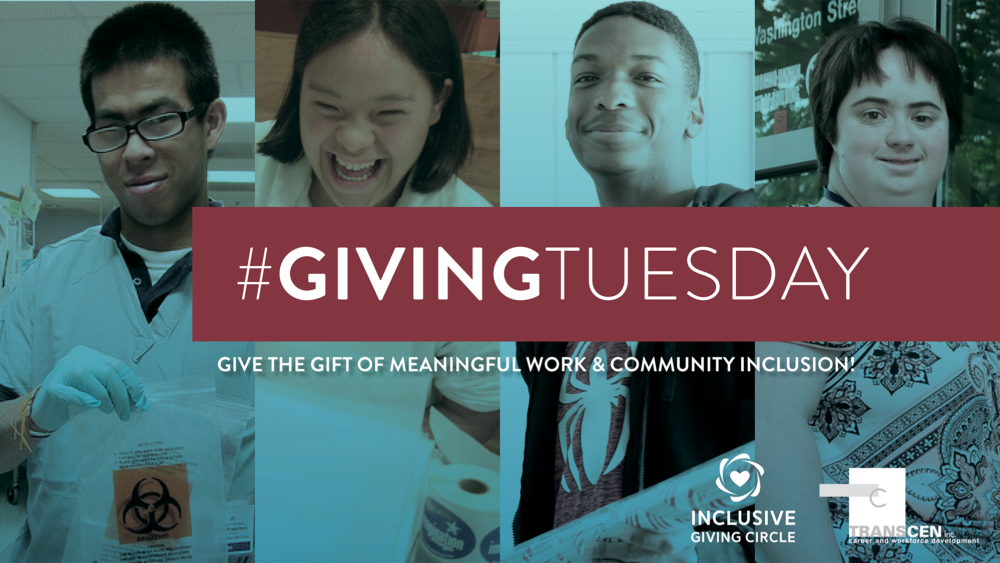 Giving Tuesday. 4 clients that TransCen has worked with.